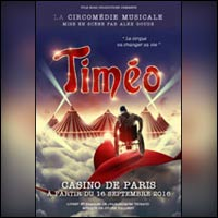 BILLETS TIMEO : Spectacle de Cirque Musical à Paris & Tournée 2017