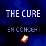 Places de Concert The Cure