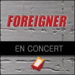 Places de Concert Foreigner