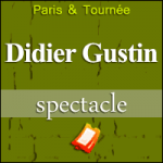 Places de Spectacle Didier Gustin