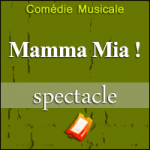 Places de Spectacle Mamma Mia !
