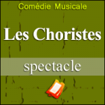 Places de Spectacle Les Choristes