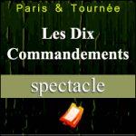 Places de Spectacle Les Dix Commandements