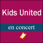 Places de Concert Kids United