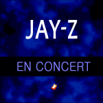 Places de Concert JAY-Z