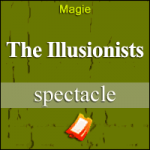 Places de Spectacle The Illusionists