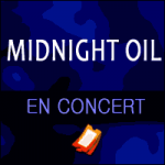 Places de Concert Midnight Oil