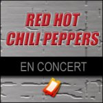 Billets Red Hot Chili Peppers