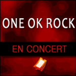 Places de Concert One Ok Rock