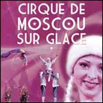 Places Spectacle Cirque de Moscou sur Glace