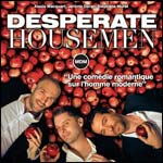 Spectacle Desperate Housemen
